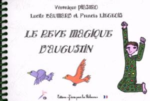 LE RÊVE MAGIQUE D'AUGUSTIN